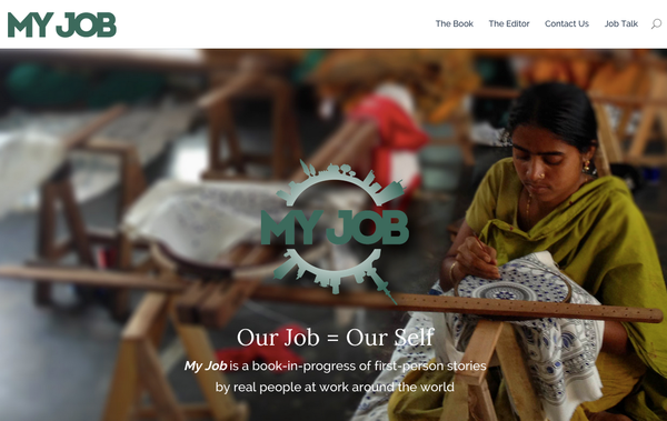 Announcing Our New Book Project! MY JOB: Real People at Work Around the World