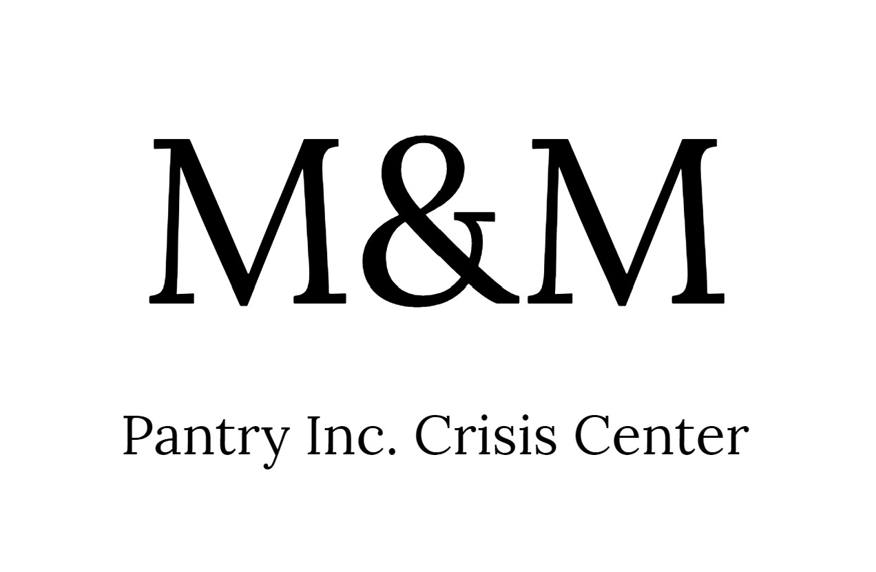 M&M Pantry, Inc. Crisis Food Center